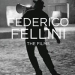 FEDERICO  FELLINI the films on FDM fashiondailymag.com by brigitte  segura