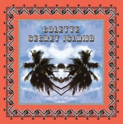COLETTE secret island CD to celebrate sounds of summer on FashionDailyMag