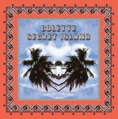 COLETTE secret island CD to celebrate sounds of summer on FashionDailyMag